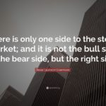 What is the right side for stock market investing?